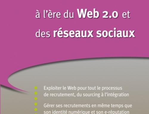e-Recrutement à l'ère du Web 2.0 et des réseaux sociaux